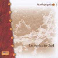 Bernard Dedet et Michel Py - Les oppida du Gard.
