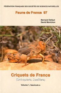 Histoiresdenlire.be Criquets de France (Orthoptera Caelifera) - Volume 1, fascicules a et b, 2 volumes Image