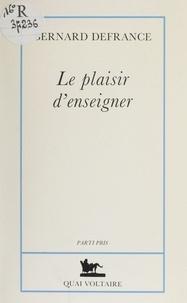 Bernard Defrance - Le plaisir d'enseigner.