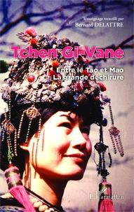 Tchen Gi-Vane - Entre le Tao et Mao, la grande déchirure.pdf