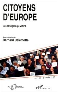 Bernard Delemotte et Henri Del Pup - Citoyens d'Europe.
