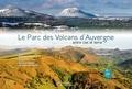 Bernard Delmas et Renaud Deplat - Le Parc des Volcans d'Auvergne entre ciel et terre.