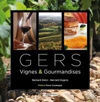 Bernard Delor et Bernard Dugros - Gers - Vignes & Gourmandises.