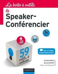 Bernard Deloupy et Christine Morlet - La Boîte à outils du Speaker Conférencier.