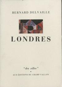 Bernard Delvaille - Londres.