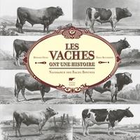 Les vaches ont une histoire- Naissance des races bovines - Bernard Denis | Showmesound.org