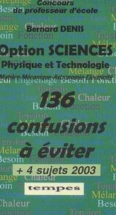 Bernard Denis - Option sciences - Physique et technologie (matière-mécanique-astronomie-électricité).