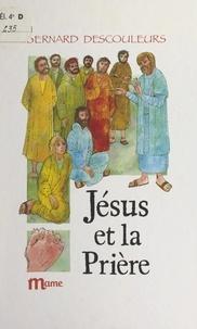 Bernard Descouleurs et  Chica - Jésus et la prière.