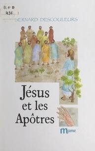 Bernard Descouleurs et  Chica - Jésus et les apôtres.