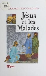 Bernard Descouleurs et  Chica - Jésus et les malades.