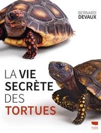 La vie secrète des tortues - Bernard Devaux pdf epub