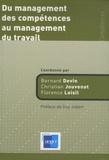 Bernard Devin et Christian Jouvenot - Du management des compétences au management du travail.
