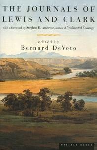 Bernard DeVoto - The Journals of Lewis and Clark.