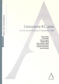Bernard Dewit et Bruno Didier - Assurance RC auto - Les 25 ans de la loi du 21 novembre 1989.