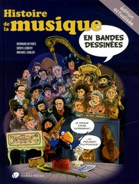 Bernard Deyriès et Denys Lémery - Histoire de la musique en bandes dessinées.