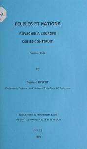 Bernard Dézert et  Université libre de Saint-Germ - Peuples et nations (1). Réfléchir à l'Europe qui se construit.