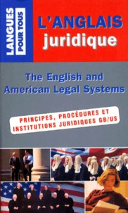 Bernard Dhuicq et Danièle Frison - L'anglais juridique.