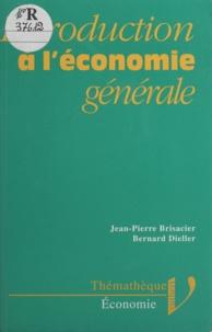 Bernard Dieller et  Brisacier - Introduction à l'économie générale.