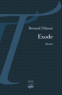 Bernard Dilasser - Exode.