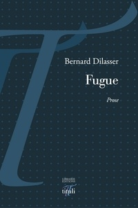 Bernard Dilasser - Fugue.