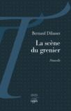 Bernard Dilasser - La scène du grenier.