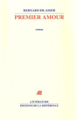 Bernard Dilasser - Premier amour.