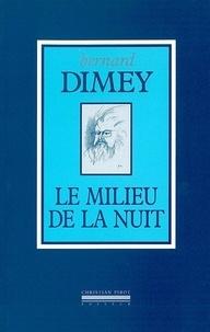 Bernard Dimey - Le milieu de la nuit.