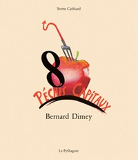 Bernard Dimey - Les 8 péchés capitaux.