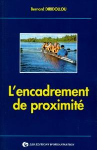 Bernard Diridollou - L'encadrement de proximité.