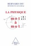 Bernard Diu - Physique mot à mot (La).