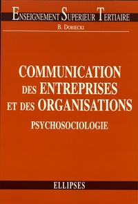 Bernard Dobiecki - Communication des entreprises et des organisations - Psychosociologie.