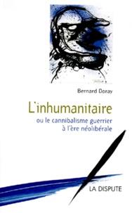Linhumanitaire ou Le cannibalisme guerrier à lère néolibérale.pdf