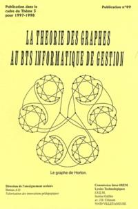 Bernard Dorne et Jean-Marie Vanherpe - La théorie des graphes au BTS informatique de gestion.