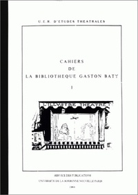 Bernard Dort - La représentation théâtrale moderne (1880-1980) - Essai de bibliographie.