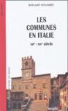 Bernard Doumerc - Les communes en Italie - XIIe-XIVe siècle.