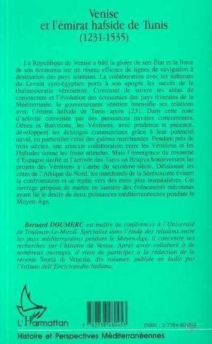 Venise et l'émirat hafside de Tunis. 1231-1535