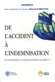Bernard Dreyfus et  Anameva - De l'accident à l'indemnisation - Guide pratique à l'usage des victimes d'accident.