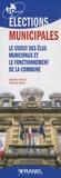 Bernard Dreyfus et François Meyer - Elections municipales - Le statut des élus municipaux et le fonctionnement de la commune.