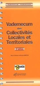 Bernard Dreyfus - Vademecum des collectivités locales et territoriales. - 3ème édition.
