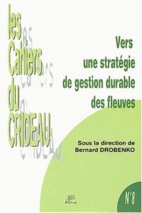Vers une stratégie de gestion durable des fleuves - Colloque International de Limoges, 30 janvier 2002.pdf