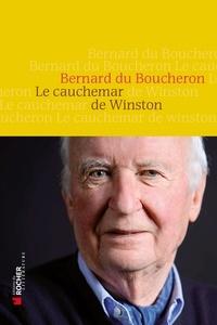 Bernard Du Boucheron - Le cauchemar de Winston.