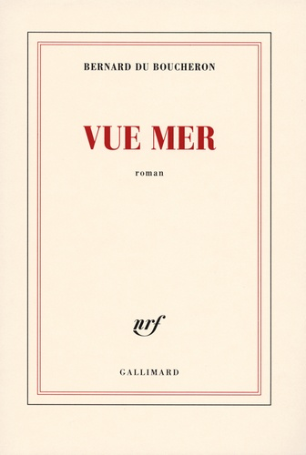 Bernard Du Boucheron - Vue mer.