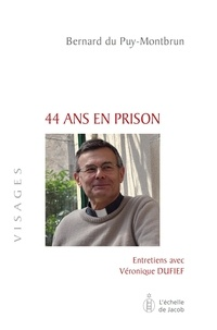Bernard Du Puy-Montbrun - 44 ans en prison.