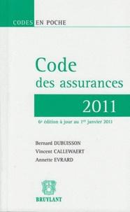 Bernard Dubuisson et Annette Evrard - Code des assurances 2011.