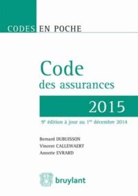 Bernard Dubuisson et Vincent Callewaert - Code des assurances 2015.
