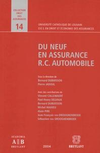Bernard Dubuisson et Pierre Jadoul - Du neuf en assurance RC Automobile.