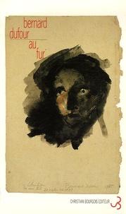 Bernard Dufour - Au fur.