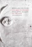 Bernard Dufour et Philippe Dagen - Les objets-nègres du Pradié.