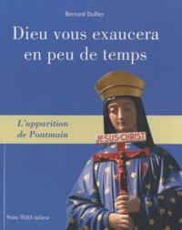 Bernard Dullier - Dieu vous exaucera en peu de temps l'apparition de Pontmain - L'apparition de Pontmain.