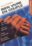 Bernard Duméril - Bien vivre en couple.